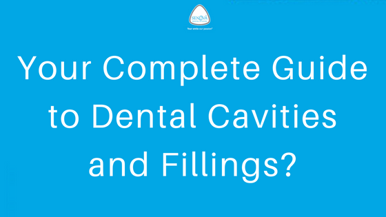 Complete guide to dental cavities and fillings