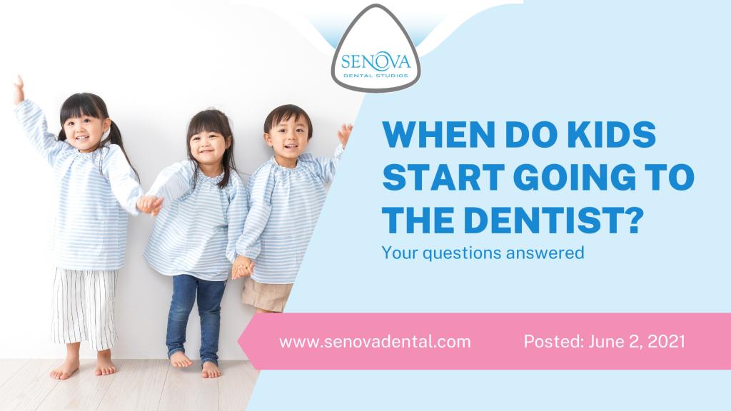 When Do Kids Start Going To The Dentist