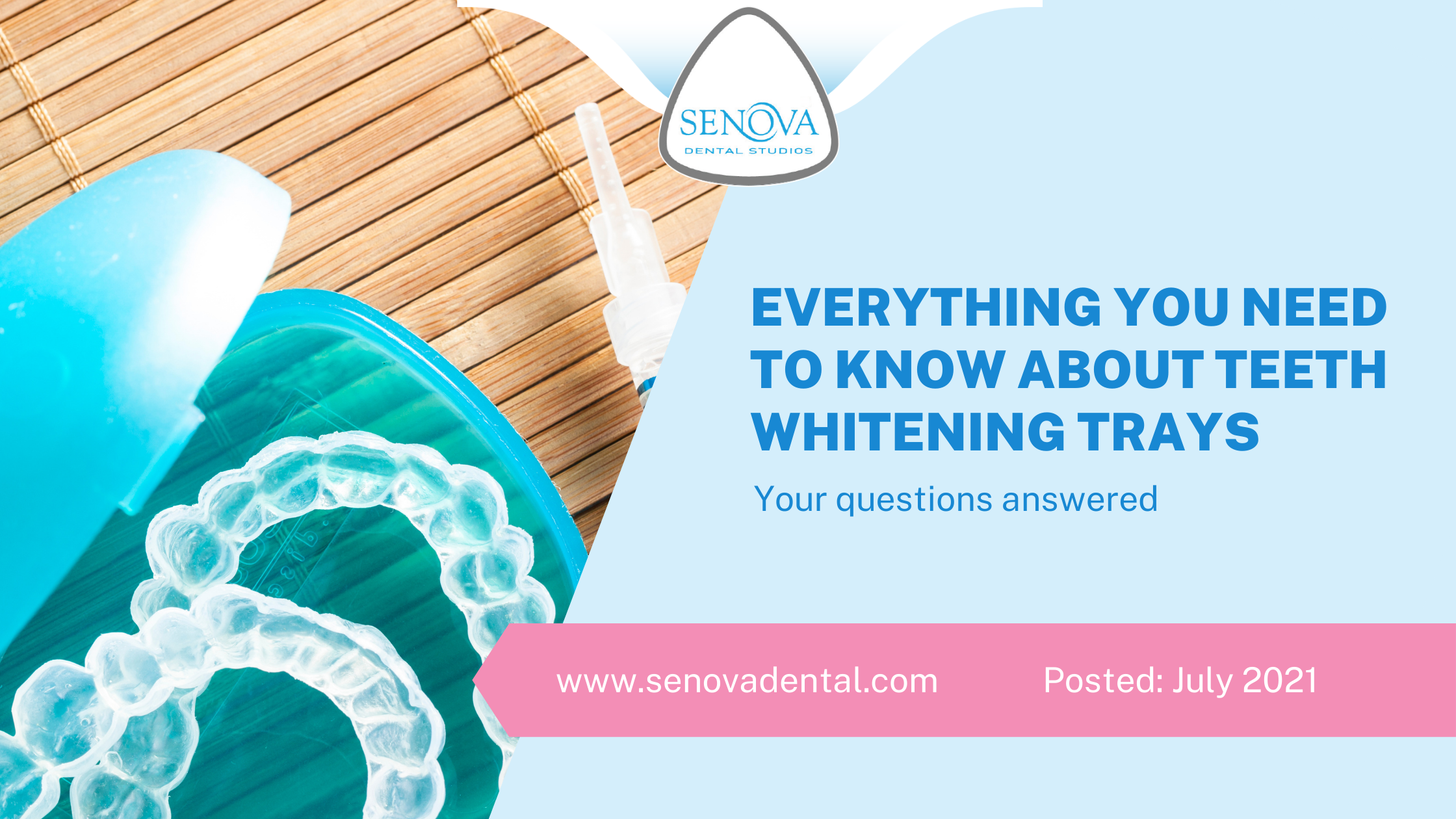 Everything You Need To Know About Teeth Whitening Trays
